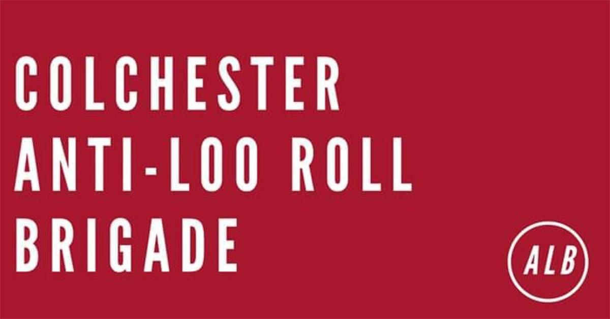 Colchester anti-loo roll brigade